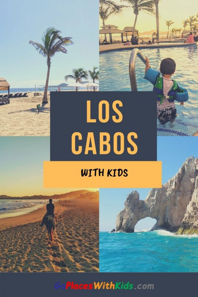 Los Cabos with kids pinterest pin