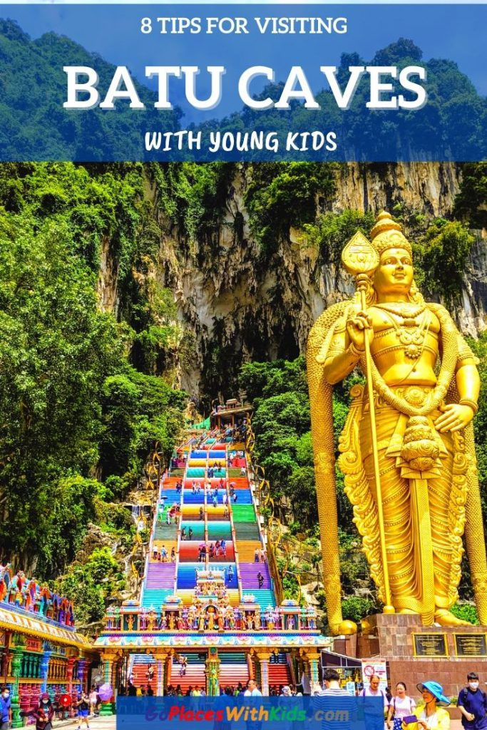 8 Tips for visiting Batu Caves with young kids