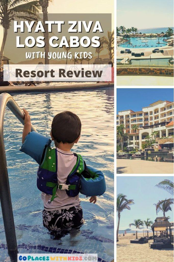 Hyatt Ziva Los Cabos pinterest pin- best Cabo resorts for families