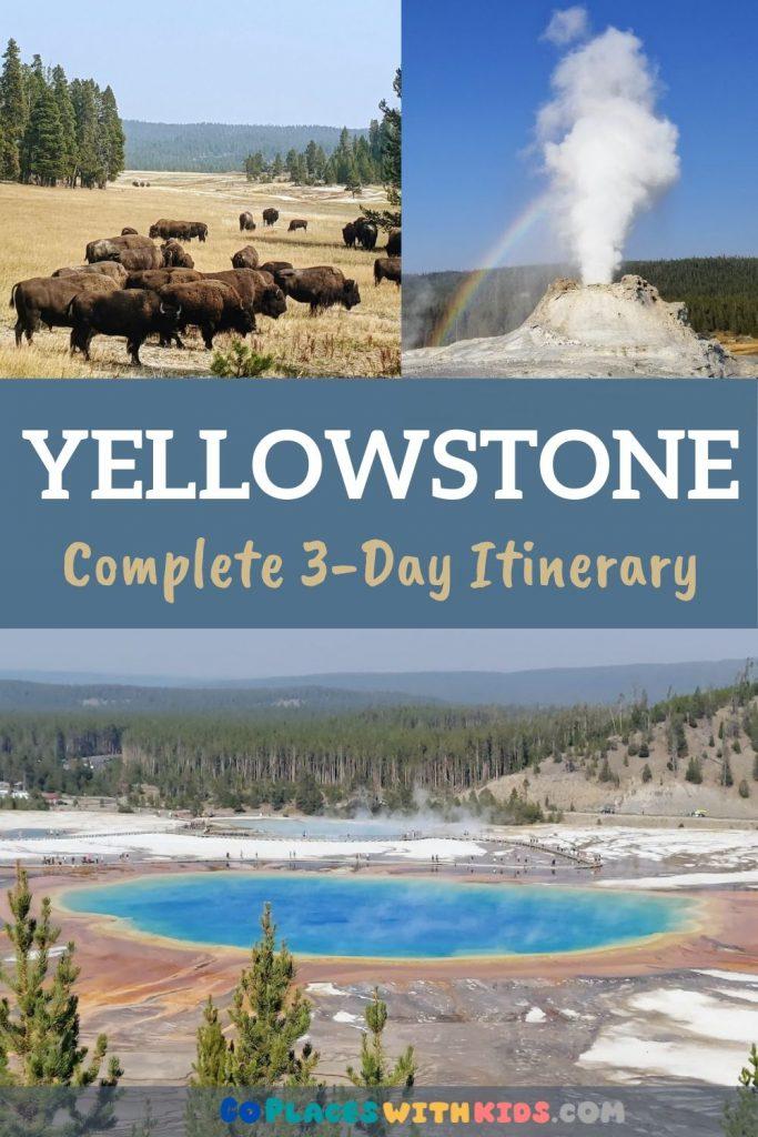 Yellowstone 3-Day Itinerary Pinterest pin